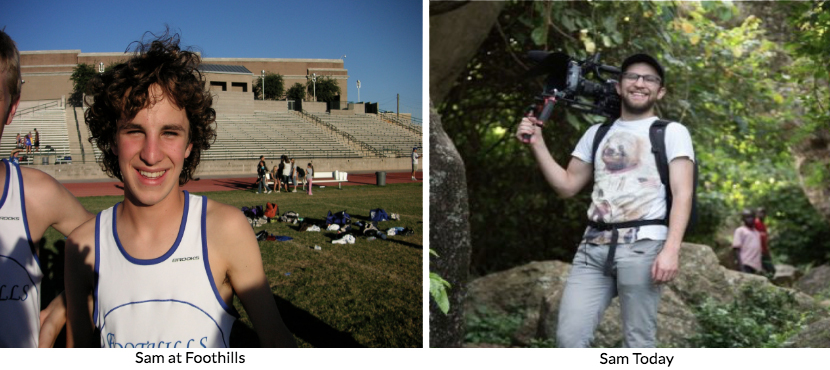 Left: Sam at Foothills, Right: Sam today.